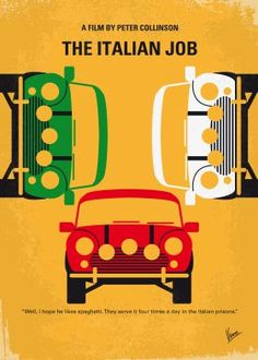 No279 My The Italian Job minimal movie poster  After being betrayed and left for dead in Italy, Charlie Croker and his team plan an elaborate gold heist against their former ally.  Director: F. Gary Gray Stars: Donald Sutherland, Mark Wahlberg, Edward Norton  The, Italian, Job, steal, gold,Charlie Croker, three Mini Coopers, Torino, Charlize, Theron, Mark, Wahlberg, Donald, Sutherland, micheal, caine, Bridger, Italy,