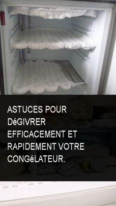 Astuces pour dégivrer efficacement et rapidement votre congélateur. #Astuce #Astuces #Rapide #Rapidement #Congelateur #Efficace #Degivrer