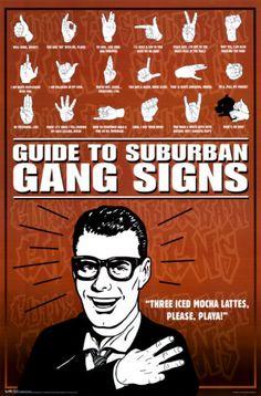 Suburban Gang Signs Poster