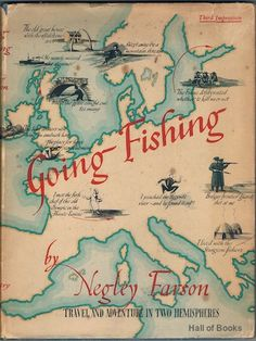 Going Fishing, Negley Farson