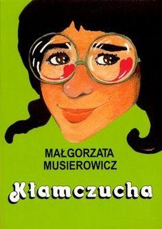 Jeżycjada. Tom 2. Kłamczucha - 2015 Good Old Times, Ebook Pdf, Poland, Fantasy Art, My Books, Toms, The Past, Reading, Movie Posters
