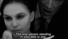 The only person standing in your way is you.