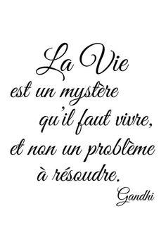"""Un peu de citation ❤️ N'oubliez pas que : """" La vie est un mystère qu'il fau. Citation Gandhi, Quote Citation, Sticker Citation, Positiv Quotes, French Quotes, Spanish Quotes, Positive Mind, Good Morning Quotes, Wise Words"""