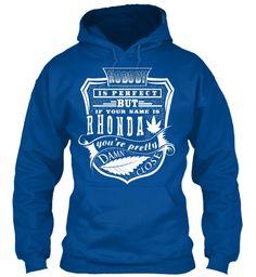 Rhonda T Shirt Name, Pefect Rhonda!!! Royal Sweatshirt Front
