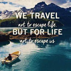 We travel...