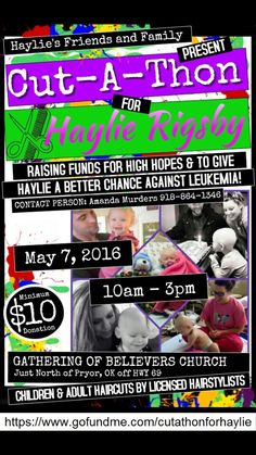 Come out and show your support for this awesome little girl!  If you can't make it and still want to help this family out go to their gofundme.com/cutathonforhaylie
