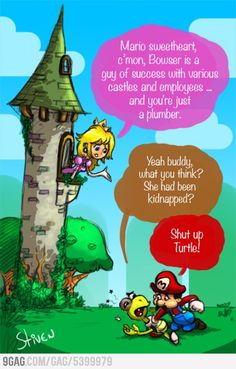 Face facts Mario. #Truth #lols #video #game #Funny #Videogame #Gaming #References #Reality #Real #Life #Joke #Geek #Nerd #humor #Funny #Winning #Laugh #Logic #Gamer #Mario #Super #Bros #Bros. #Nintendo #Brothers #SNES #Peach #Toadstool #Princess
