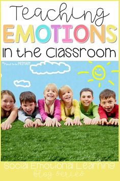 Teach children about their emotions with activities to identify, express, and manage their feelings appropriately in the classroom and at school. This is a powerful step towards self-regulation, self-control, and a positive mindset. #emotions #classroommanagement #feelings #socialresponsibility #socialemotionallearning