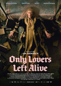A series of posters for Only Lovers Left Alive, the vampire drama romance movie starring Tom Hiddleston (who plays the role of Loki in the Thor movie franchise), Tilda Swinton, John Hurt, and Mia Wasikowska: Streaming Movies, Hd Movies, Movies Online, Movies And Tv Shows, Movie Tv, Movies Free, Watch Movies, Cinema Movies, Mia Wasikowska