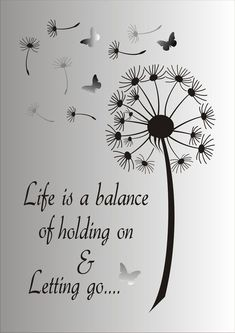 Life is a balance of holding on and letting go Stencil - Reusable STENCIL - 7 Sizes Available - Create Inspirational Signs ! - Life is a Balance of holding on and letting go…. This ad is for the blue mylar professional stenci - Life Quotes Love, Me Quotes, Wish Quotes, Change Quotes, Inspirational Signs, Inspiring Quotes, Stencil Designs, Positive Quotes, Wise Words