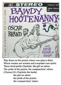 """In """"Soon After Midnight"""" Dylan sings, """"Charlotte's a harlot, dresses in scarlet."""" For folkniks with an interest in the prurient this brings to mind the song """"Charlotte The Harlot,"""" as recorded by Oscar Brand for instance. Charlotte is the """"cowpuncher's whore."""" In 2011 I wrote an essay on Dylan's identification of himself as cowpuncher in Chronicles: Volume One. Check out the link."""