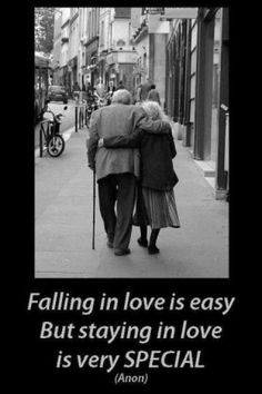 Falling is love is easy, but staying in love is very special. (Anon)