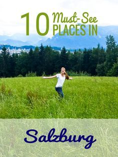 10 Must-See Places in Salzburg. This is super helpful, includes what to put into Google Maps to find locations easily!