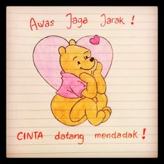 Awas Jaga Jarak! Cinta datang mendadak! #my #drawing #winnie #the #pooh ;p