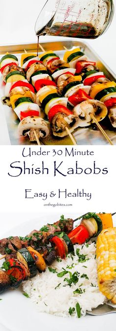 Don't let the amount of ingredients scare you. Great weeknight dinner, EASY, fast and healthy shish kabob recipe is delicious. Substitute Italian dressing for the marinade to save time and use whatever vegetables you have on hand.