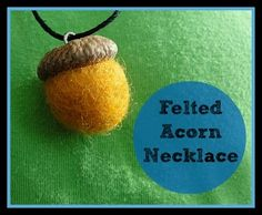How To Make Felt Jewelry | How to make a felted acorn necklace! #craft