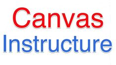 How to Teach on Canvas Instrucure for Free Canvas Instructure, Ways Of Learning, Learning Environments, Teacher, Student, Technology, Free, Professor, Tech