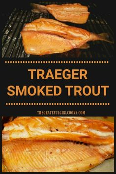 Traeger Grill Smoked Trout is a great recipe for cooking smoked, fresh trout! Butterflied trout are soaked in a brine before smoking, for peak flavor! / The Grateful Girl Cooks! Grilled Trout Recipes, Fish Recipes, Seafood Recipes, Smoked Chicken Recipes, Grilled Seafood, Grilled Fish, Fresh Seafood, Traeger Recipes, Grilling Recipes