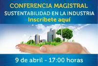 Conferencia Sustentabilidad en la Industria #Gratuita para asistir reserva tu lugar en http://www.mineria.unam.mx/evento.php