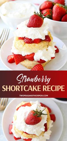 This classic strawberry shortcake recipe is a family favorite dessert. Shortcake biscuits are topped with juicy strawberries and whipped cream for a delightful dessert! Köstliche Desserts, Delicious Desserts, Dessert Recipes, Fruit Dessert, Dessert Bars, Cupcake Recipes, Brunch Recipes, Bread Recipes, Cooking Recipes