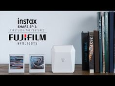 (11) Fuji Guys - FUJIFILM instax Share SP-3 - First Look and Top Features - YouTube