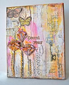 "Kelly Foster: All The Pretty Things: ""Count Your Blessings Canvas"" *Blue Fern Studios*"