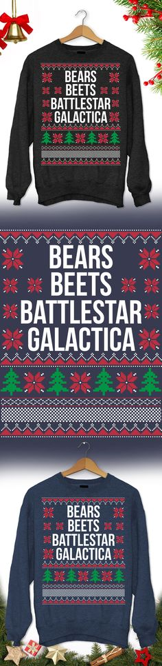Need a last minute Christmas Gift? Get this limited edition Bears Beets Battlestar Galactica Ugly Christmas Sweater while supplies last! Buy 2 or more, save on shipping!