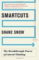 5. Smartcuts: The Breakthrough Power of Lateral Thinking - Growth hackers main focus remains accelerating growth faster than traditional routes. In Smartcut, Shane Snow details three success accelerants: shorten, leverage and momentum. Those three accelerants allow growth hackers to think laterally. Lateral thinking approaches problems indirectly without compromising