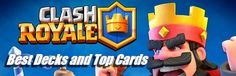 Best Decks and Top Cards for Clash Royale | http://ift.tt/1STR6PC