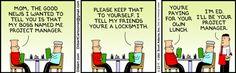 Dilbert gets no respect.