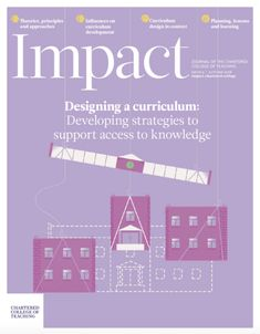 A knowledge-led curriculum: Pitfalls and possibilities | impact.chartered.college Curriculum Design, Curriculum Planning, We Need, Knowledge, College, Social Media, Teaching, Portugal, Articles