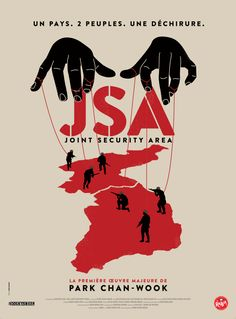 Collector's poster for JSA: Joint Security Area, a korean movie directed by Park Chan-wook. Joint Security Area, Park Chan Wook, Film Recommendations, Saul Bass, About Time Movie, Short Film, Fan Art, Graphic Design, Gallery