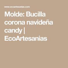 Molde: Bucilla corona navideña candy | EcoArtesanias
