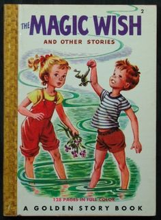 The Magic Wish and Other Stories, written by Elsa Ruth Nast - Golden Story Book