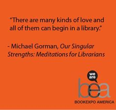 """""""Our Singular Strengths: Meditations for Librarians"""" by Michael Gorman"""