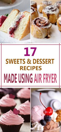 17 Sweets and dessert recipes you can make using air fryer
