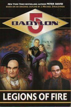 """Legions of Fire (Babylon Centauri Prime Trilogy) (Babylon, Contains """"The Long Night of Centauri Prime,"""" """"Armies of Light and Dark,"""" and """"Out of the Darkness. Star Trek Books, The Longest Night, Babylon 5, Bestselling Author, Light In The Dark, Tv Shows, Sci Fi, Fire, Movies"""