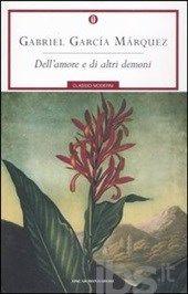 Dell'amore e di altri demoni, Garcia M. Gabriel