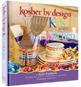 Review of Susie Fishbein's Kosher by Design, Kids in the Kitchen