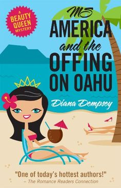 Free Kindle Book For A Limited Time : Ms America and the Offing on Oahu (Beauty Queen Mysteries No. 1)