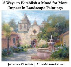 More awesome landscape painting advice for artists, from Johannes Vloothuis at ArtistsNetwork.com. #art
