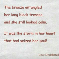 The storm that bewitched her soul!