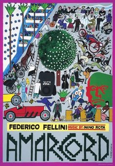 Amarcord, 1973, directed by Federico Fellini. Poster by Andre de Krayewski. (via deKrayewski.com)