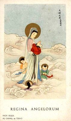 Regina Angelorum A Japanese image of Mary as the Queen of Angels, published by the Carmelites of Tokyo. Religious Images, Religious Icons, Religious Art, Images Of Mary, Pictures Of Mary, Blessed Mother Mary, Blessed Virgin Mary, Vintage Holy Cards, Queen Of Heaven