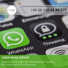 Bei uns können Sie Ihren Tisch ganz bequem per Whatsapp oder Threema reservieren. Speichern Sie unsere Nummer in Ihrem Adressbuch.