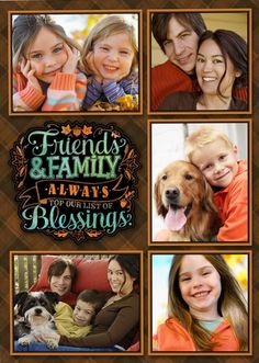 Friends, Family, Blessings - Send a Happy Thanksgiving message with this personalized photo Thanksgiving card from Hallmark.com. We'll address, stamp and mail it for you.
