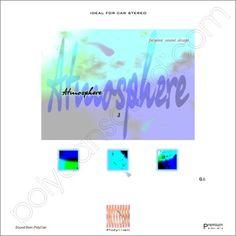 http://polydansound.com/release/polydan-sound-design-atmosphere-3-music-mix-hi-fi-series-ideal-for-car-stereo/ feat.: Larimar; Karen Ramirez; Viggo; Moonrock; New Beginning; Afterlife; Atb; Mandalay; Melibea; Elcho; Cocteau Twins