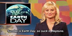 Happy Earth Day, everybody!