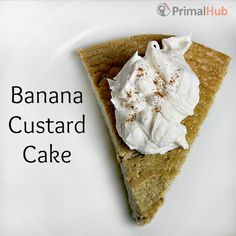 A cross between cake and baked custard, #Flourless #Banana #Custard Cake is healthy, simple to make and so delicious! #glutenfree #grainfree #paleo #primal