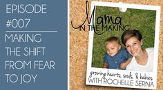 MITM #007 - Shifting from Fear to Joy